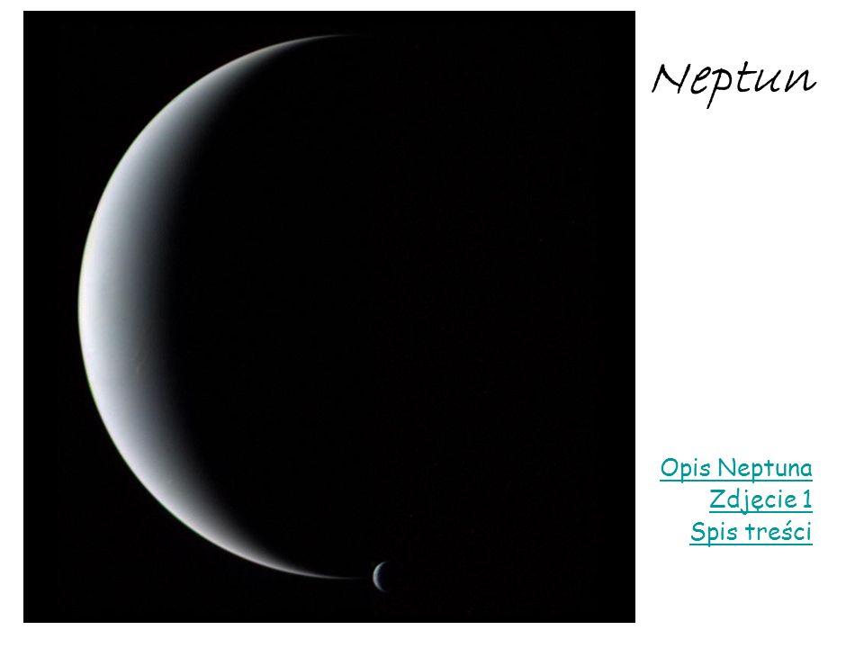 Neptun Opis Neptuna Zdjęcie 1 Spis treści