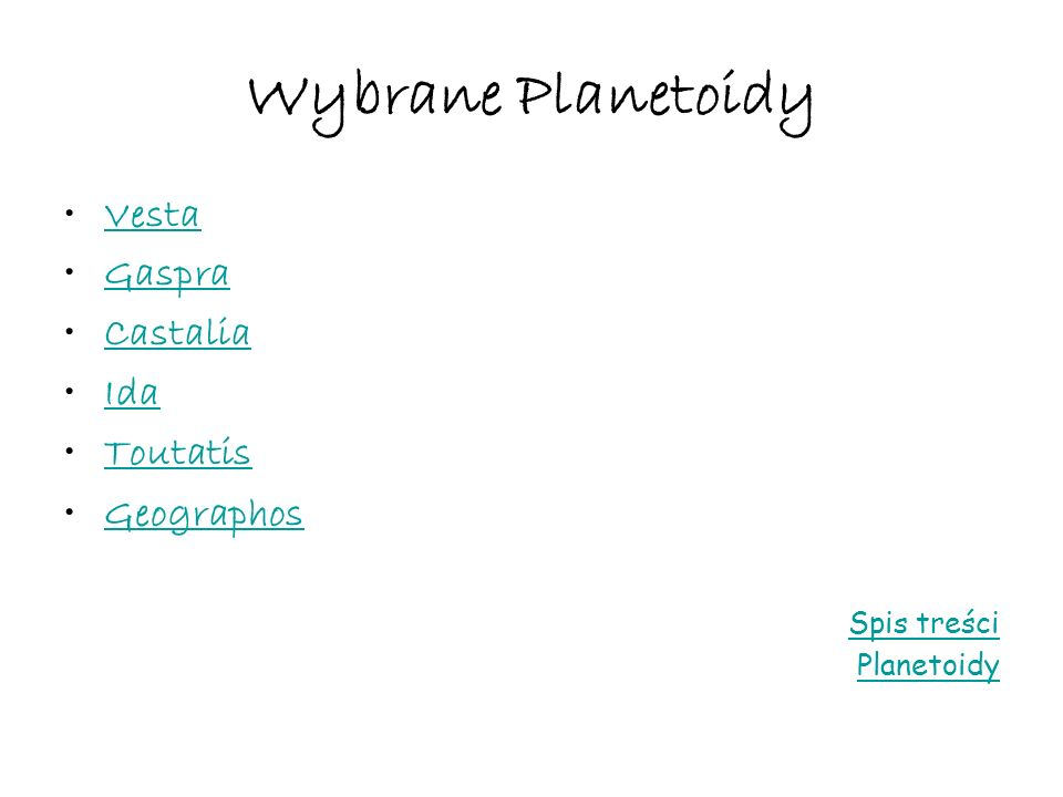 Wybrane Planetoidy Vesta Gaspra Castalia Ida Toutatis Geographos