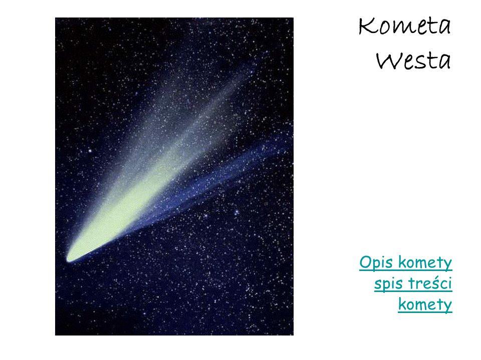 Kometa Westa Opis komety spis treści komety