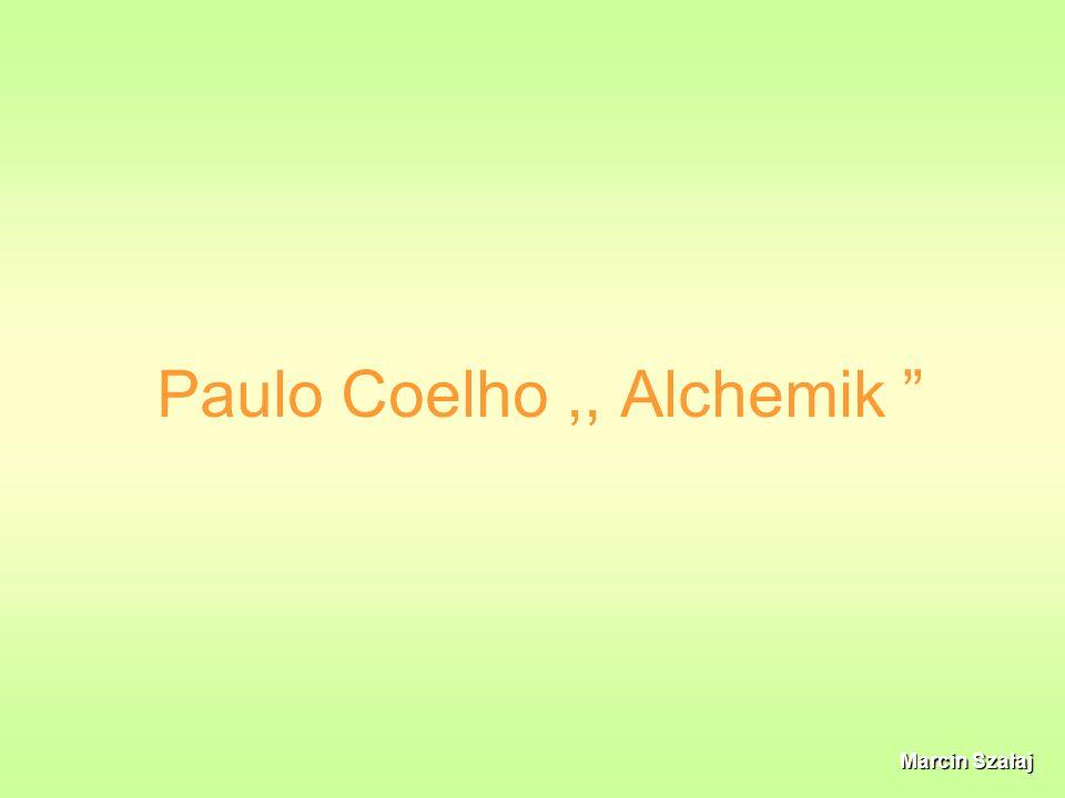 Paulo Coelho ,, Alchemik