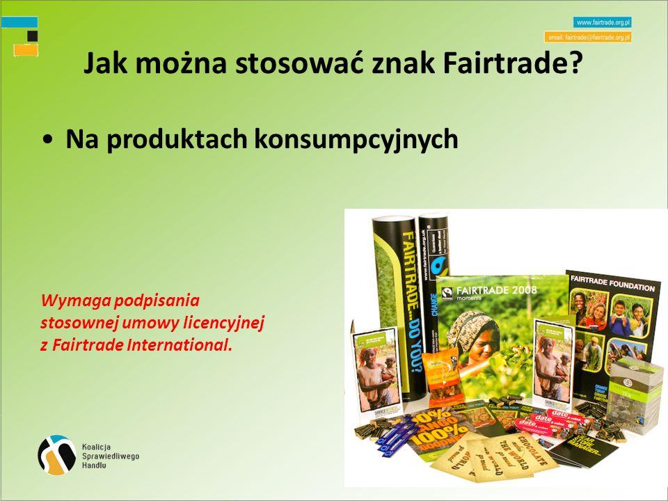 Jak można stosować znak Fairtrade