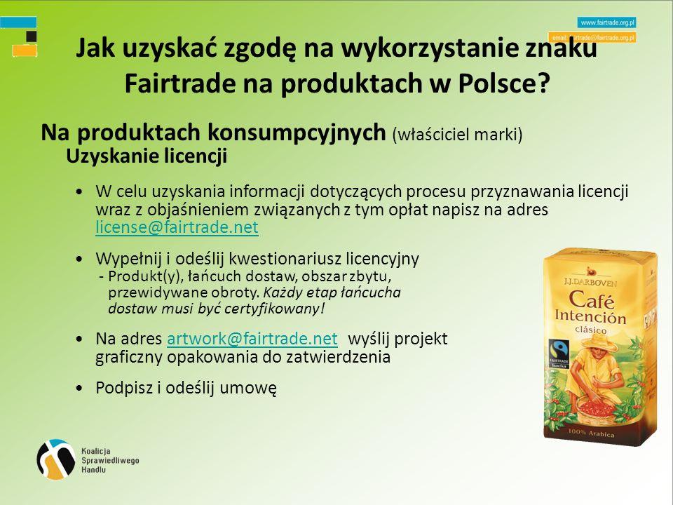 Jak uzyskać zgodę na wykorzystanie znaku Fairtrade na produktach w Polsce