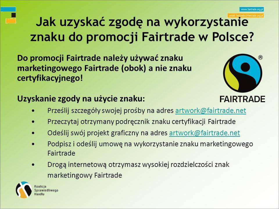 Jak uzyskać zgodę na wykorzystanie znaku do promocji Fairtrade w Polsce