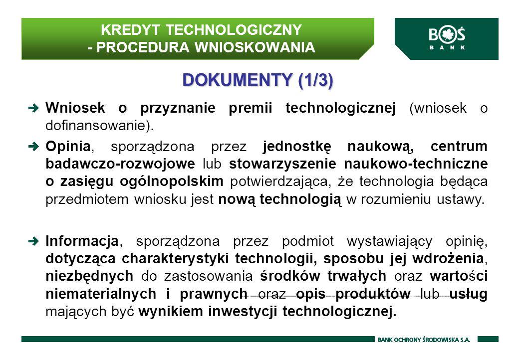 KREDYT TECHNOLOGICZNY - PROCEDURA WNIOSKOWANIA