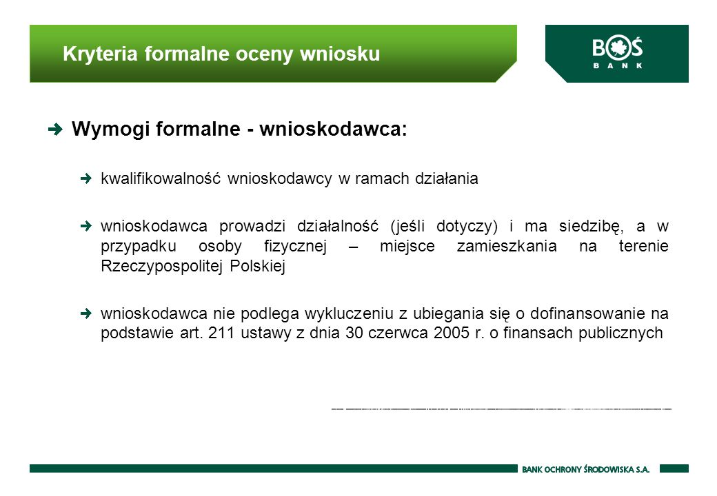 Kryteria formalne oceny wniosku