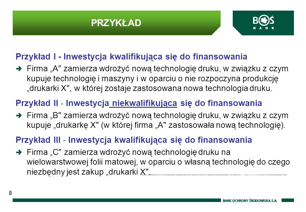 PRZYKŁAD Przykład I - Inwestycja kwalifikująca się do finansowania