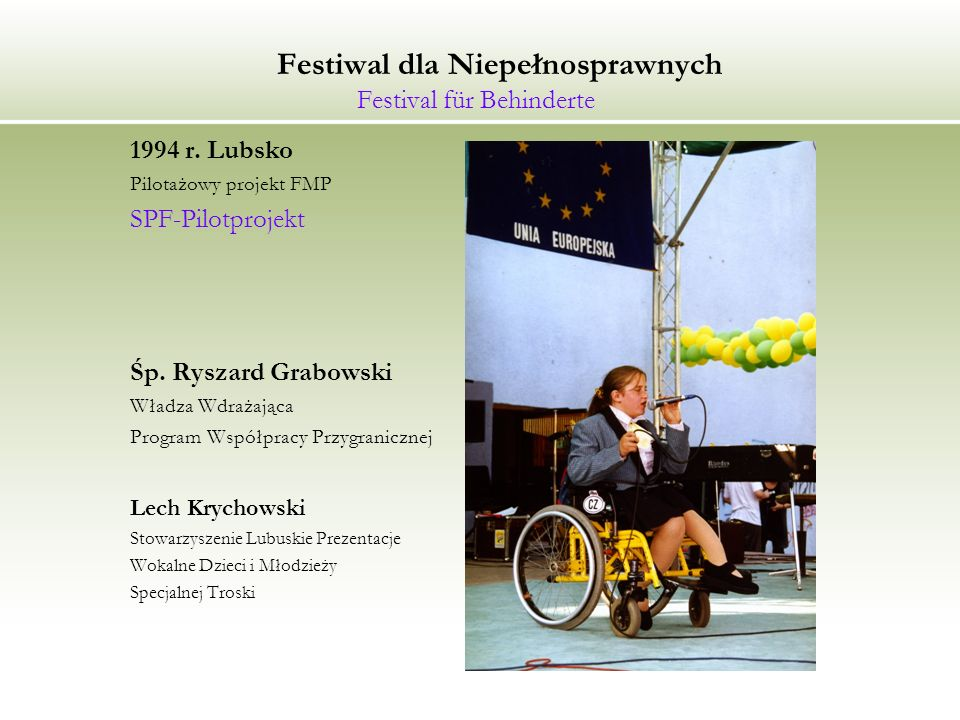 Festiwal dla Niepełnosprawnych Festival für Behinderte