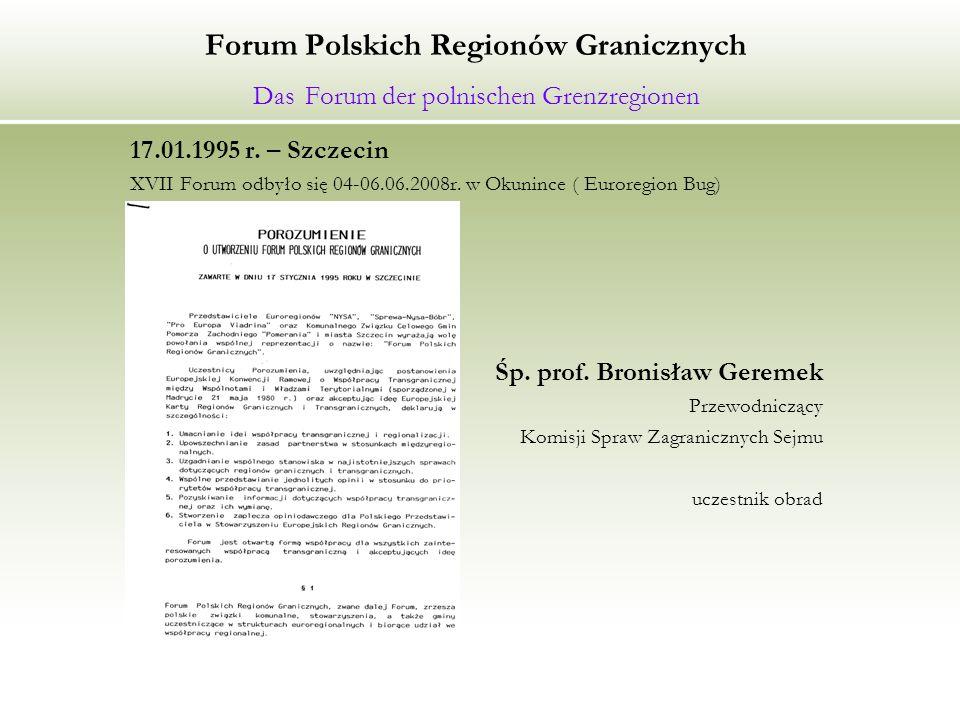 Forum Polskich Regionów Granicznych Das Forum der polnischen Grenzregionen