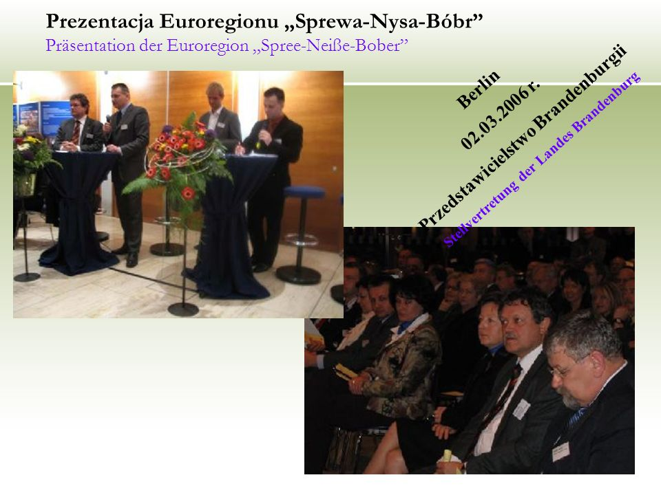 "Prezentacja Euroregionu ""Sprewa-Nysa-Bóbr Präsentation der Euroregion ""Spree-Neiße-Bober"
