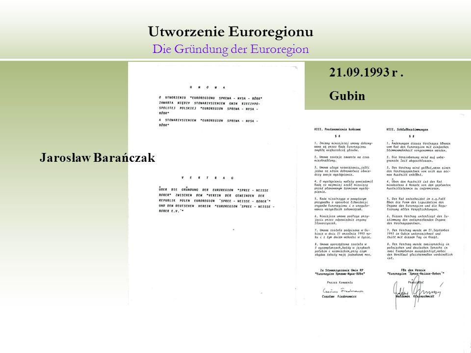 Utworzenie Euroregionu Die Gründung der Euroregion