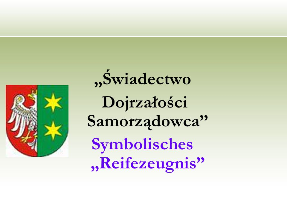 """Dojrzałości Samorządowca Symbolisches """"Reifezeugnis"""