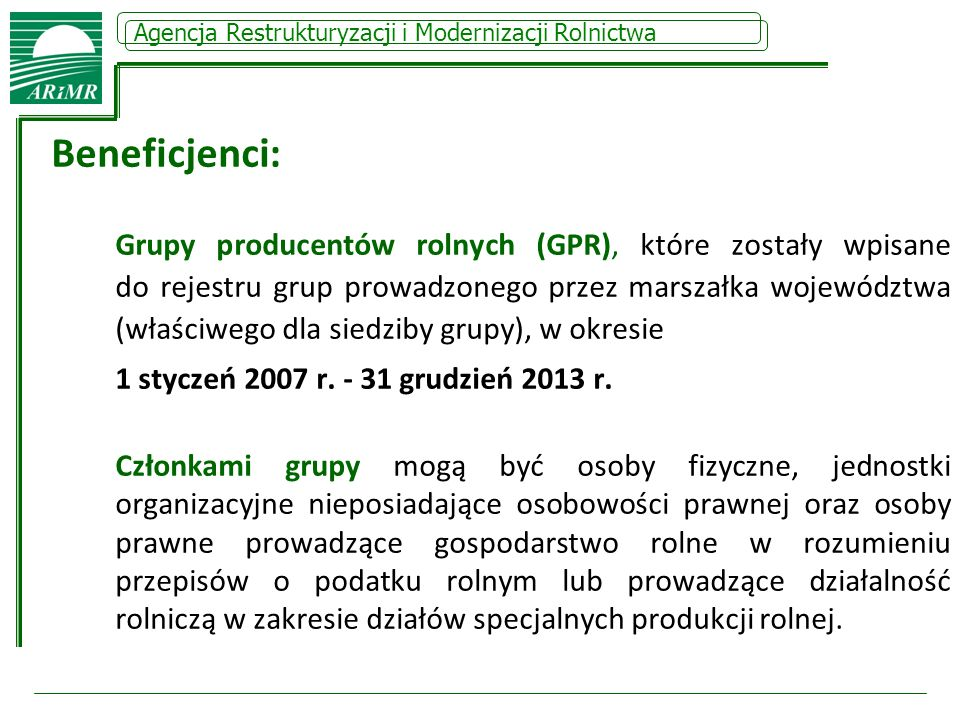 Beneficjenci: 1 styczeń 2007 r. - 31 grudzień 2013 r.
