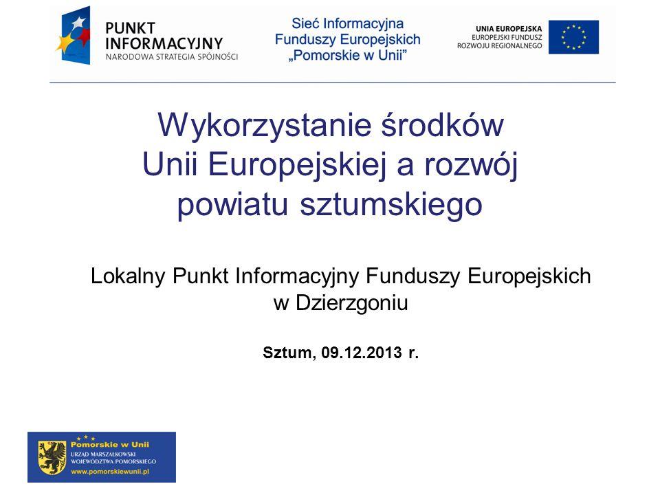 Wykorzystanie środków Unii Europejskiej a rozwój powiatu sztumskiego