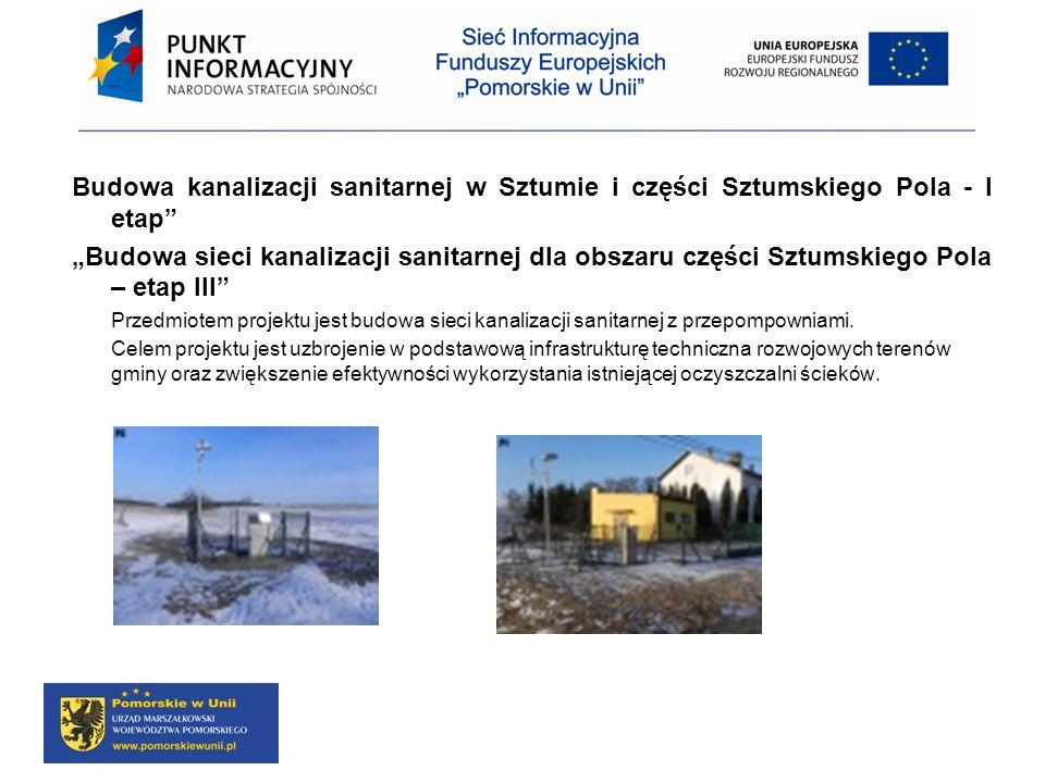 Budowa kanalizacji sanitarnej w Sztumie i części Sztumskiego Pola - I etap
