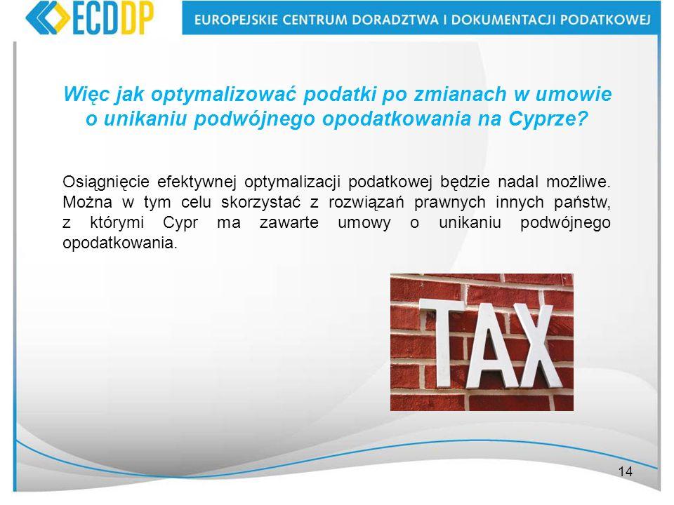 Więc jak optymalizować podatki po zmianach w umowie o unikaniu podwójnego opodatkowania na Cyprze