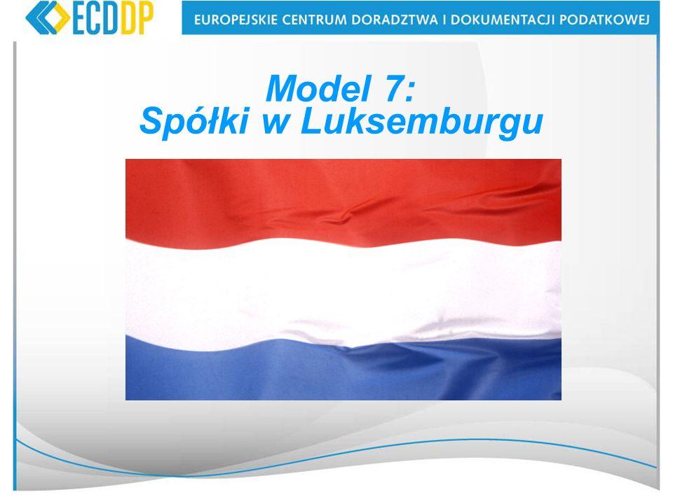 Model 7: Spółki w Luksemburgu