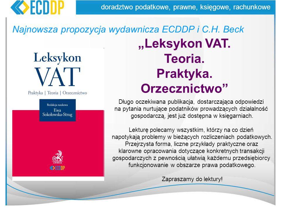"""""""Leksykon VAT. Teoria. Praktyka. Orzecznictwo"""