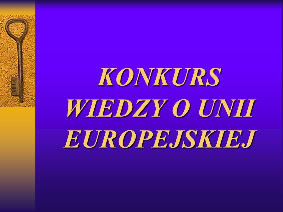 KONKURS WIEDZY O UNII EUROPEJSKIEJ