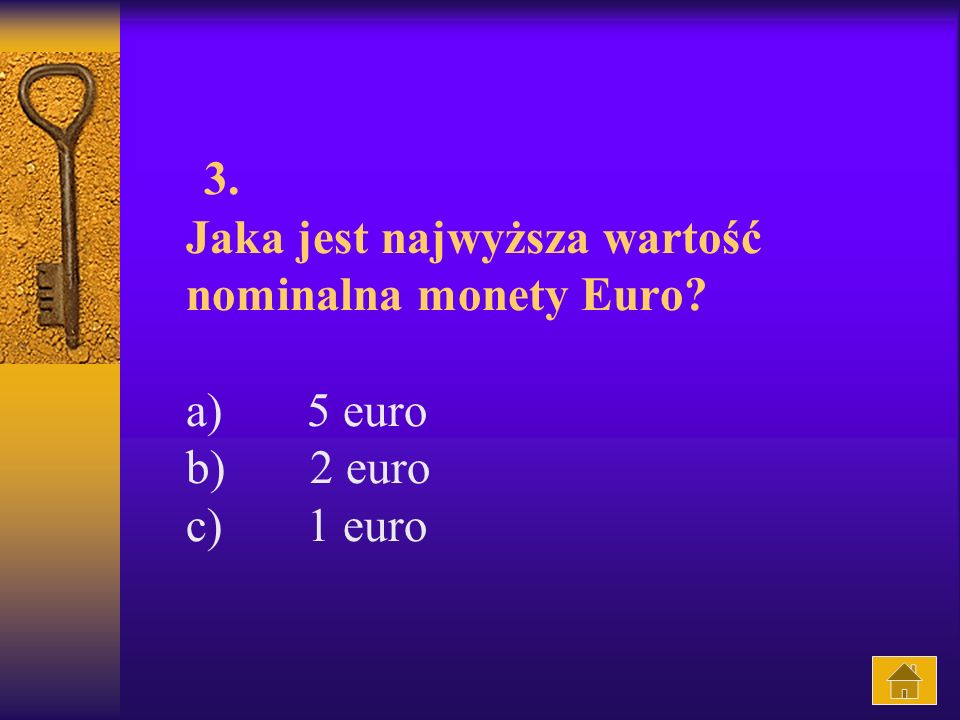 3. Jaka jest najwyższa wartość nominalna monety Euro