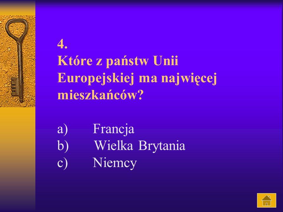 4. Które z państw Unii Europejskiej ma najwięcej mieszkańców