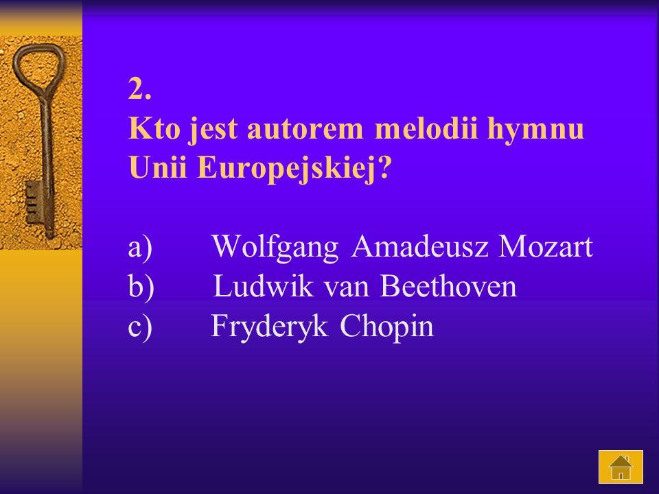 2. Kto jest autorem melodii hymnu Unii Europejskiej