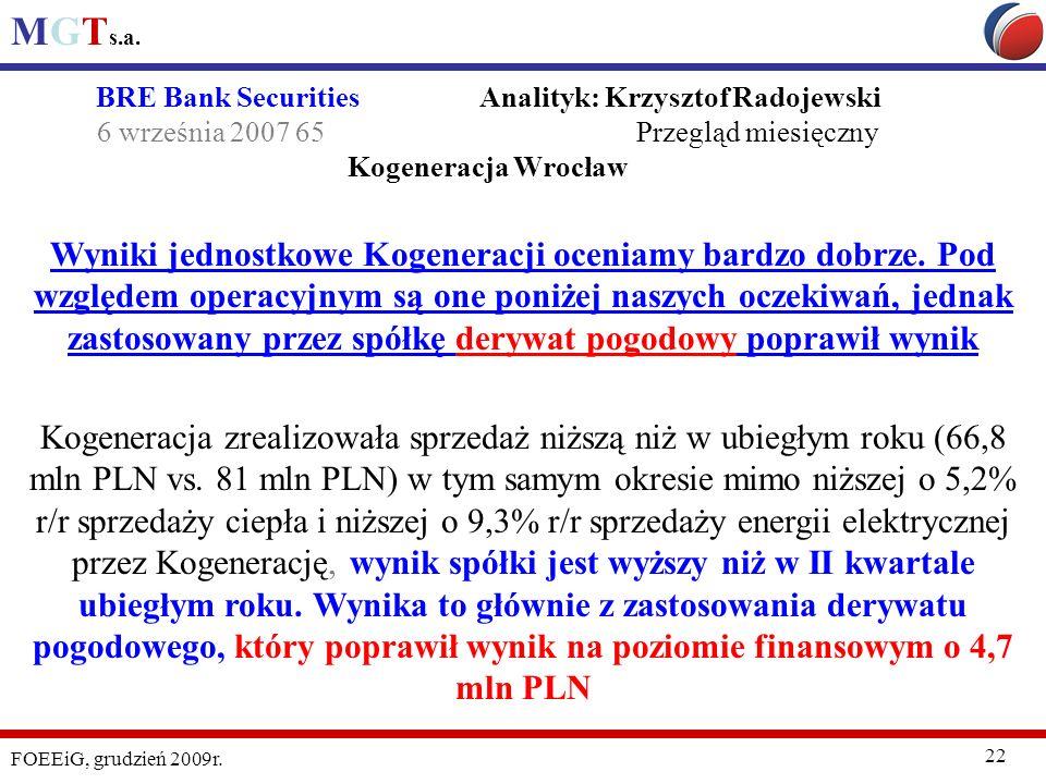 BRE Bank Securities Analityk: Krzysztof Radojewski