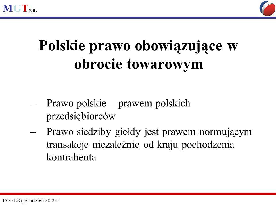 Polskie prawo obowiązujące w obrocie towarowym