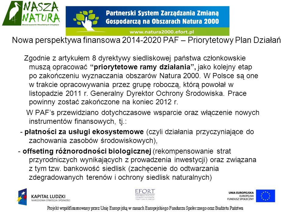 Nowa perspektywa finansowa 2014-2020 PAF – Priorytetowy Plan Działań