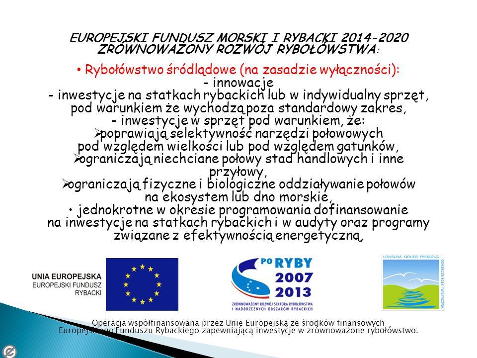Rybołówstwo śródlądowe (na zasadzie wyłączności): - innowacje