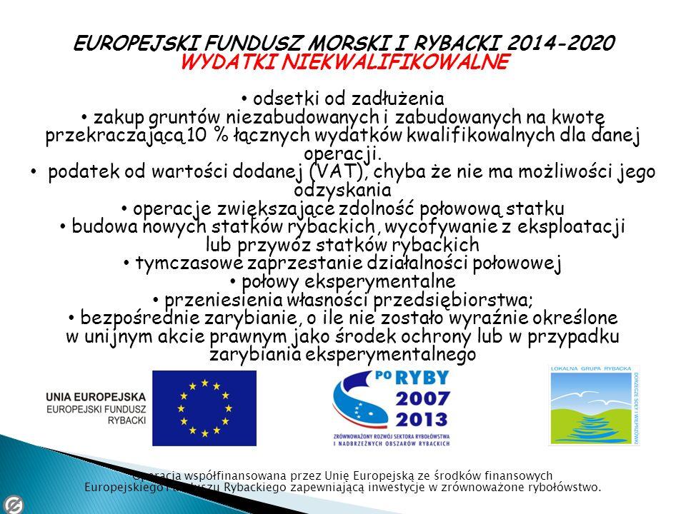 EUROPEJSKI FUNDUSZ MORSKI I RYBACKI 2014-2020