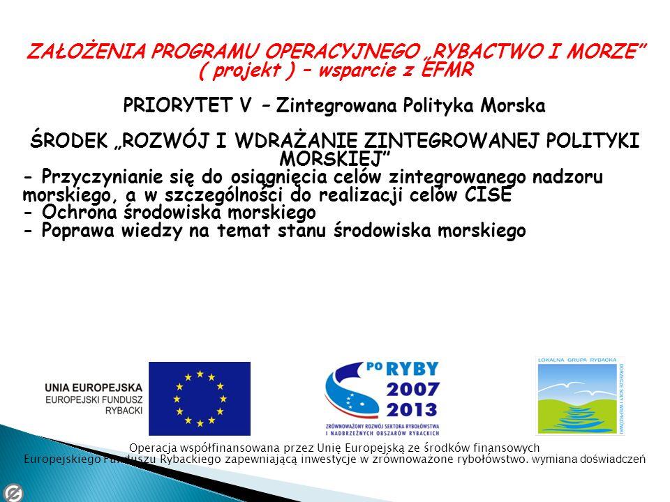PRIORYTET V – Zintegrowana Polityka Morska