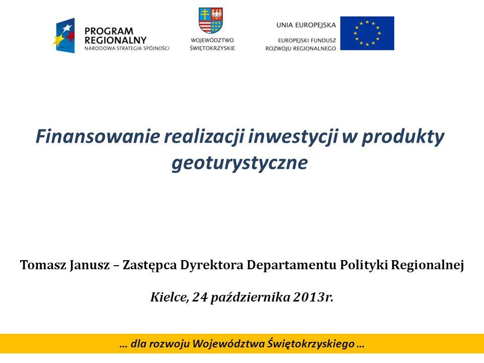 Finansowanie realizacji inwestycji w produkty geoturystyczne
