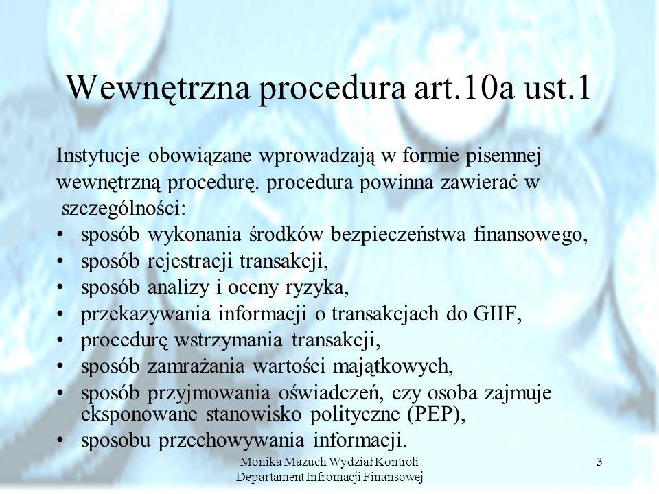 Wewnętrzna procedura art.10a ust.1