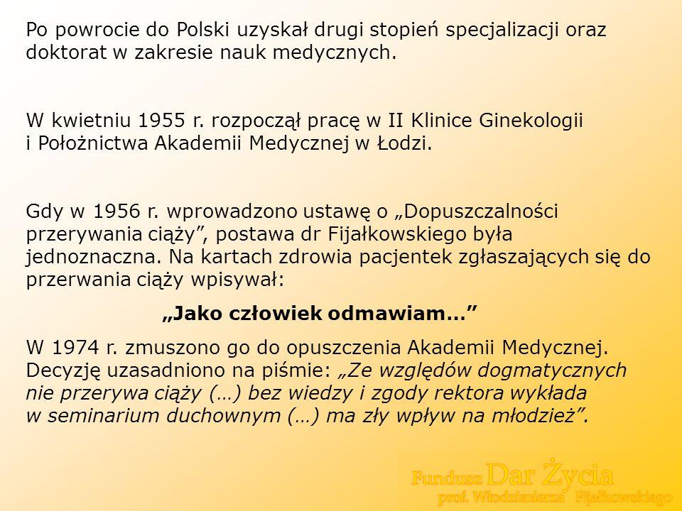 Po powrocie do Polski uzyskał drugi stopień specjalizacji oraz doktorat w zakresie nauk medycznych.