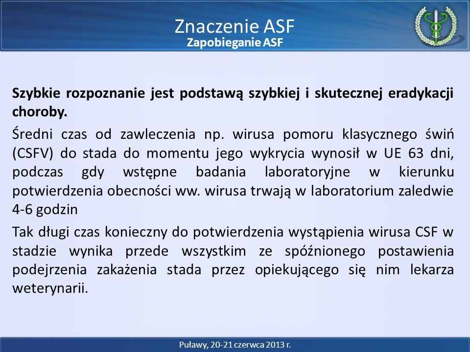 Znaczenie ASF Zapobieganie ASF.