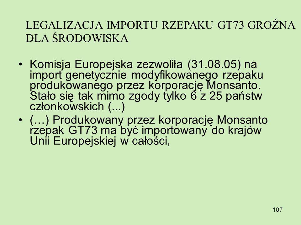 LEGALIZACJA IMPORTU RZEPAKU GT73 GROŹNA DLA ŚRODOWISKA