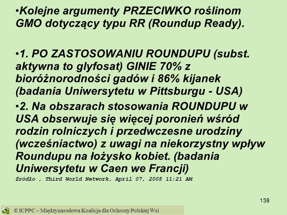 Kolejne argumenty PRZECIWKO roślinom GMO dotyczący typu RR (Roundup Ready).