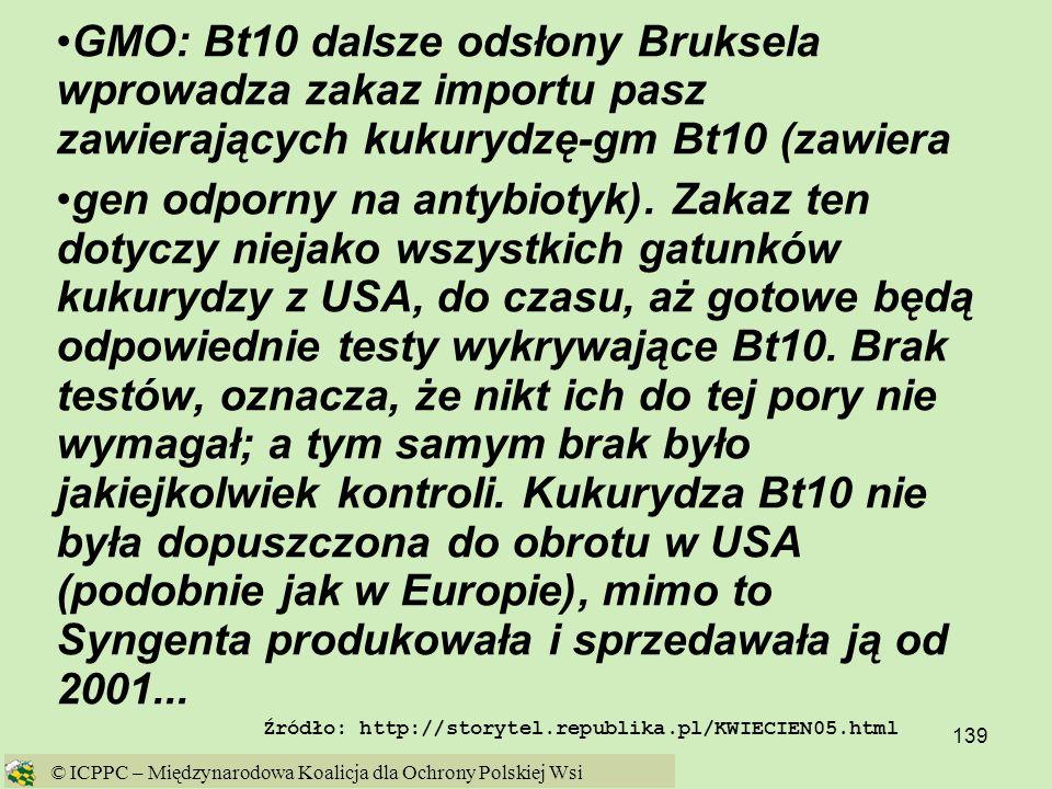 GMO: Bt10 dalsze odsłony Bruksela wprowadza zakaz importu pasz zawierających kukurydzę-gm Bt10 (zawiera