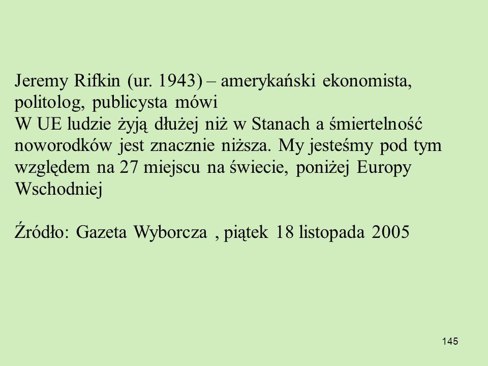 Jeremy Rifkin (ur. 1943) – amerykański ekonomista, politolog, publicysta mówi