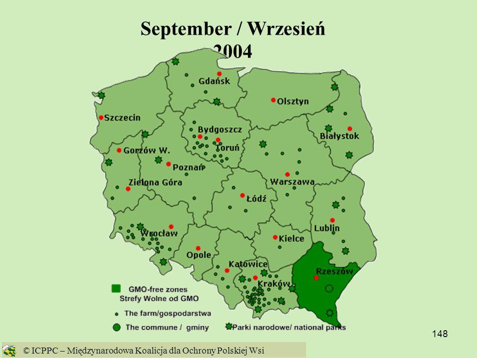 September / Wrzesień 2004 © ICPPC – Międzynarodowa Koalicja dla Ochrony Polskiej Wsi