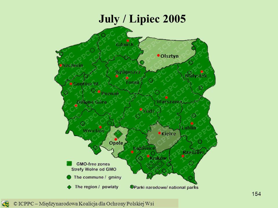 July / Lipiec 2005 © ICPPC – Międzynarodowa Koalicja dla Ochrony Polskiej Wsi