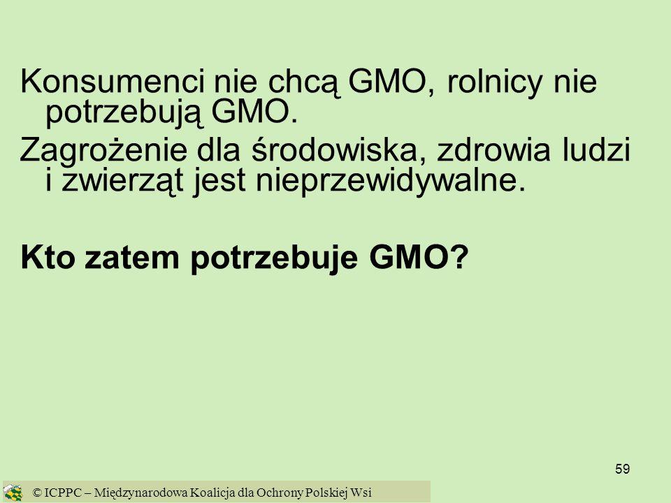 Konsumenci nie chcą GMO, rolnicy nie potrzebują GMO.