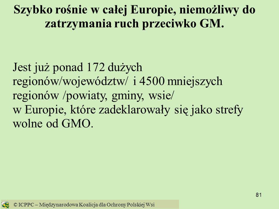 w Europie, które zadeklarowały się jako strefy wolne od GMO.