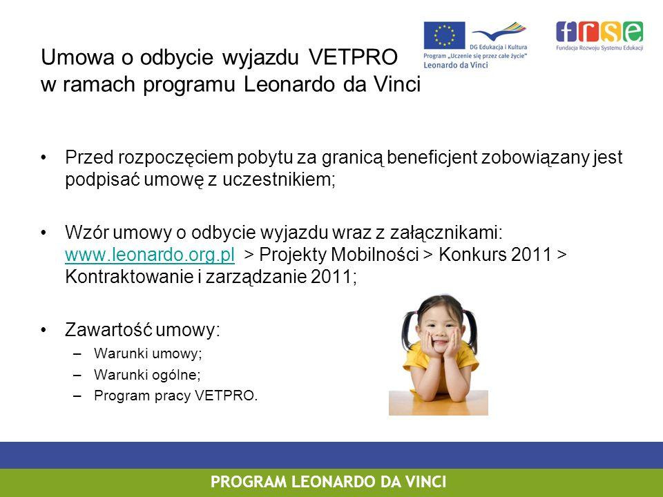 Umowa o odbycie wyjazdu VETPRO w ramach programu Leonardo da Vinci
