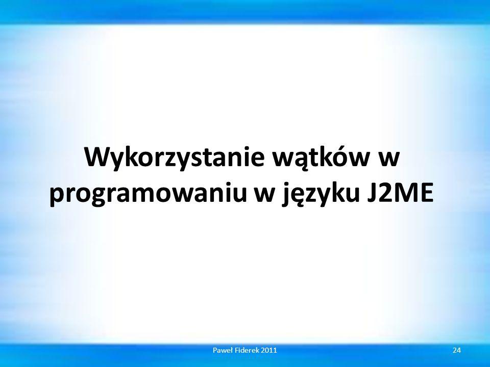 Wykorzystanie wątków w programowaniu w języku J2ME