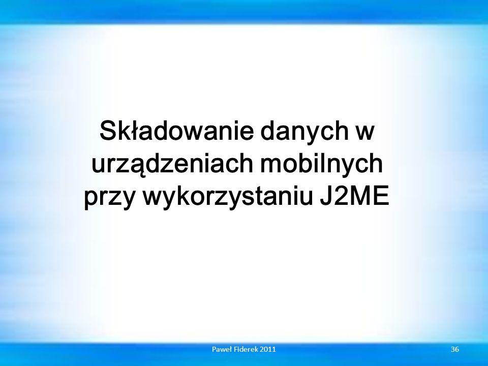 Składowanie danych w urządzeniach mobilnych przy wykorzystaniu J2ME