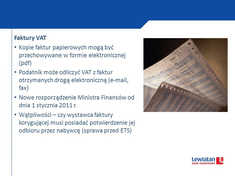 Faktury VAT Kopie faktur papierowych mogą być przechowywane w formie elektronicznej (pdf)