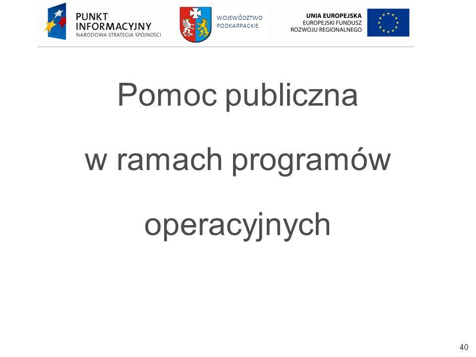 Pomoc publiczna w ramach programów operacyjnych