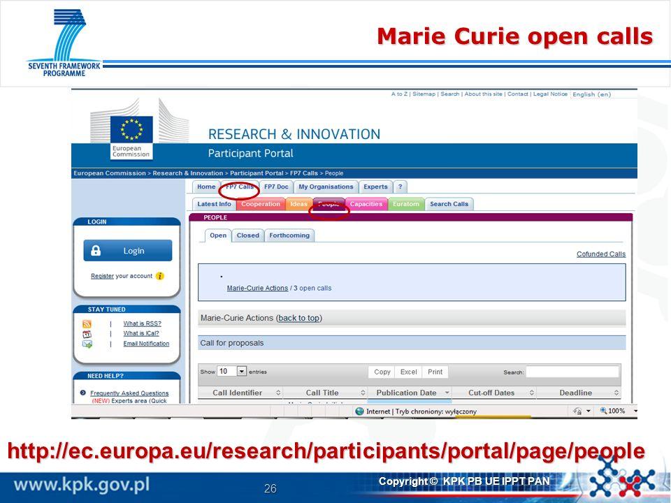 Marie Curie open calls http://ec.europa.eu/research/participants/portal/page/people