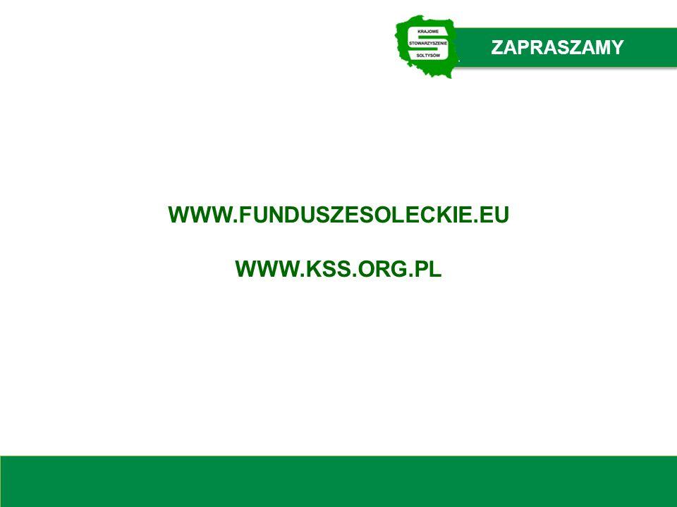 WWW.FUNDUSZESOLECKIE.EU WWW.KSS.ORG.PL